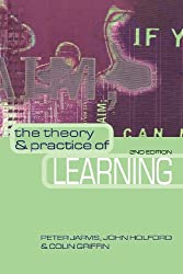 The Theory and Practice of Learning (National Health Informatics Collection)