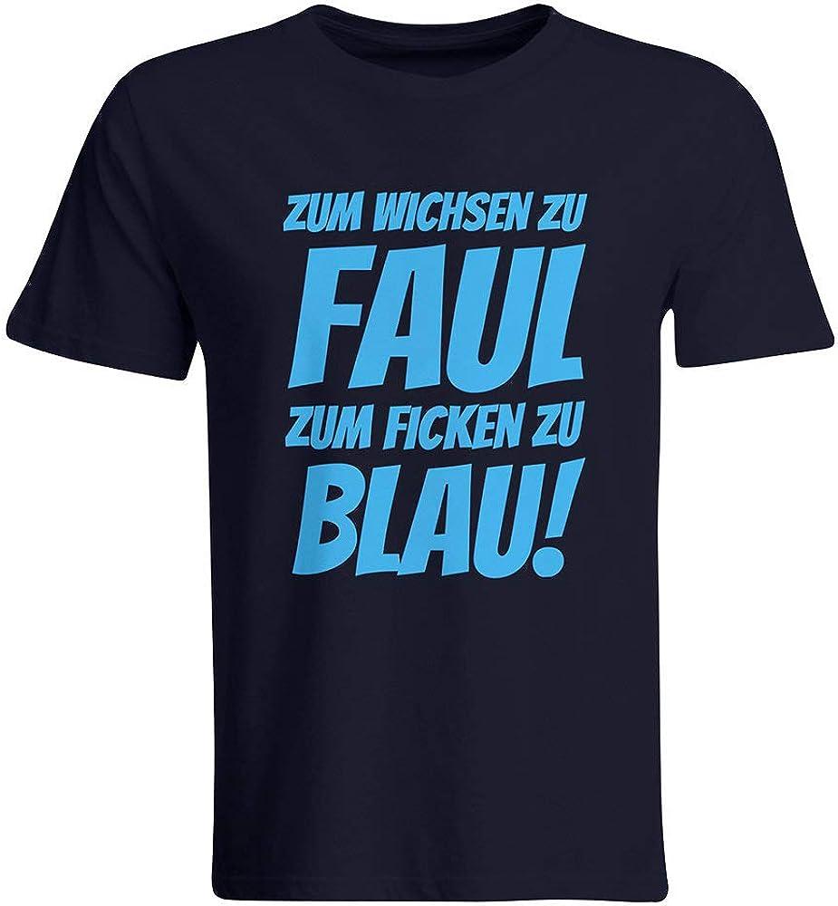 Zum Wichsen zu faul zum Ficken zu blau T-Shirt Malle