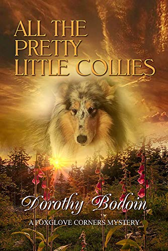 All the Pretty Little Collies (The Foxglove Corners Series Book 27) by [Bodoin, Dorothy]
