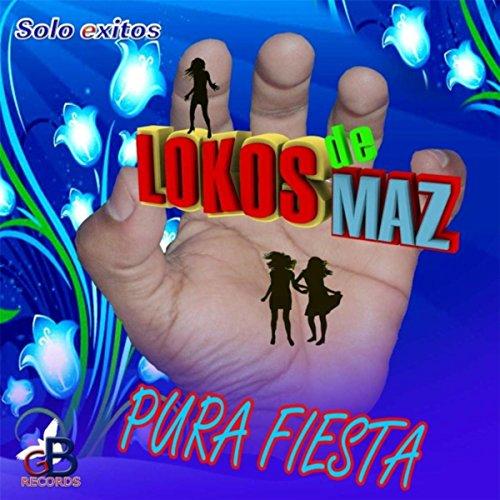 Dame Tu Casita Songs Download Website: Dame Tu Cosita By Lokos De Maz On Amazon Music