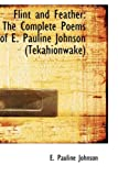 Flint and Feather, E. Pauline Johnson, 1103559079