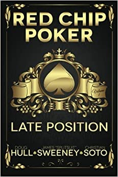 Book Red Chip Poker: Late Position (Volume 1) by Doug Hull (2014-02-02)