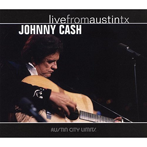 Johnny Cash - Live From Austin Texas By Johnny Cash - Zortam Music