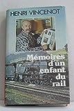 img - for M moires d'un enfant du rail book / textbook / text book