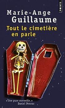 Tout le cimetière en parle par Guillaume