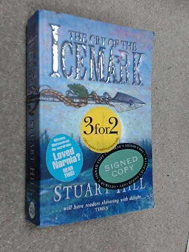 Cry Of The Icemark (Icemark Chronicles) by Hill, Stuart (2009) Paperback
