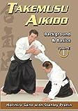 Takemusu Aikido, Volume 1: Background and Basics by Morihiro Saito (2000-09-05)
