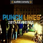 Punchlines 2017 Retrospective |  Audible Comedy