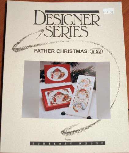 Father Christmas #53 (Designer Series Cross Stitch Pattern Book) -