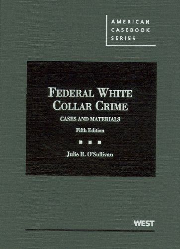 White Gate Farm (Federal White Collar Crime, Cases and Materials, 5th (American Casebooks) (American Casebook)