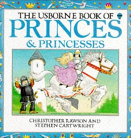Princes and Princesses (Usborne story books) by C.J. Rawson (26-Jun-1980)