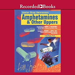 Amphetamines and Other Uppers Audiobook