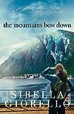 The Mountains Bow Down (Raleigh Harmon)