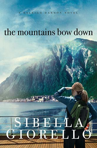 The Mountains Bow Down (Raleigh Harmon) by HarperCollins Christian Pub.