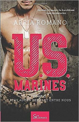 Livre numérique U.S. Marines - Tome 2: Plus aucun rempart entre nous
