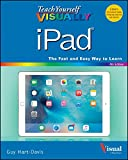 Teach Yourself VISUALLY iPad: Covers iOS 9 and all models of iPad Air, iPad mini, and iPad Pro (Teach Yourself VISUALLY (Tech))