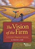 The Vision of the Firm, Fort, Timothy L., 0314286497