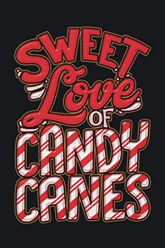 Sweet Love Of Candy Canes: 6