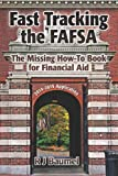 Fast Tracking the FAFSA, R. Baumel, 1492369896