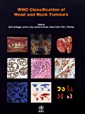 WHO Classification of Head and Neck Tumours (IARC WHO Classification of Tumours)