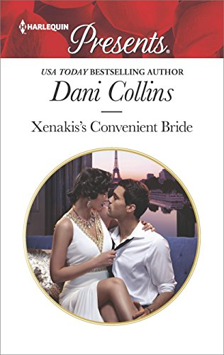 Xenaki's Convenient Bride by Dani Collins