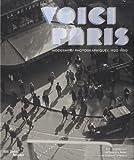 Voici Paris : Modernités photographiques, 1920-1950