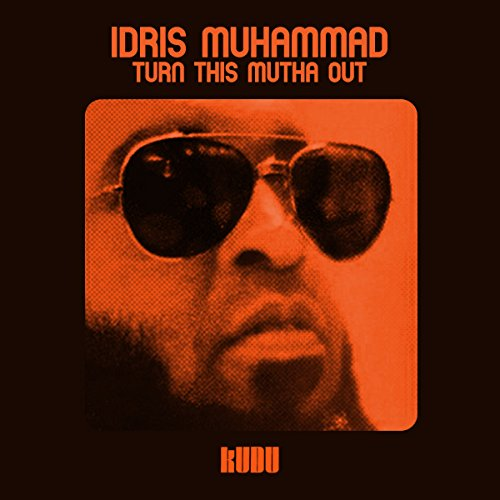 Turn This Mutha Out (Idris Muhammad Turn This Mutha Out Vinyl)