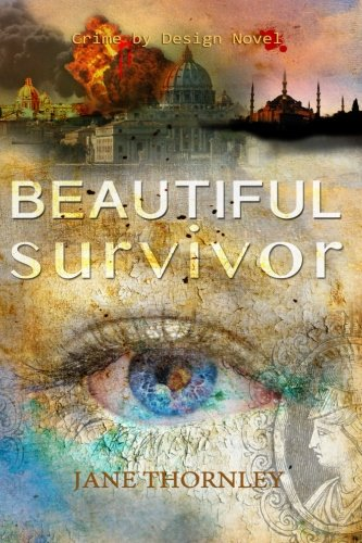 Beautiful Survivor (Crime by Design) (Volume 3)