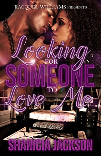 Looking for someone to love me kindle edition by shanicia jackson looking for someone to love me by jackson shanicia fandeluxe Choice Image