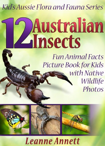 ??DJVU?? 12 Australian Insects! Kids Book About Insects: Fun Animal Facts Picture Book For Kids With Native Wildlife Photos (Kid's Aussie Flora And Fauna Series 4). Brindley Cotton Browse hours DOLPH rates surface