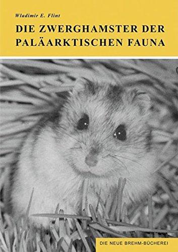 Die Zwerghamster der paläarktischen Fauna