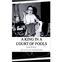 A King in a Court of Fools