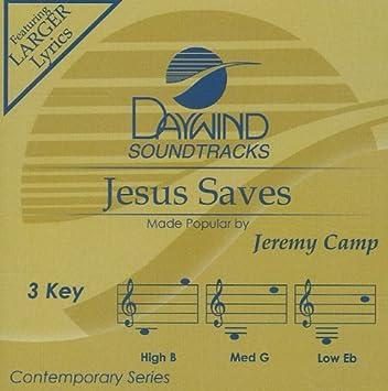 Jesus saves he still does lyrics