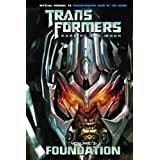 Transformers: Dark of the Moon: Foundation Vol. 3
