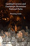 Carlsbad Caverns and Guadalupe Mountains National Parks Planning Guide
