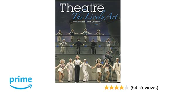 Amazon theatre the lively art 9780073514208 edwin wilson amazon theatre the lively art 9780073514208 edwin wilson alvin goldfarb president books fandeluxe Image collections