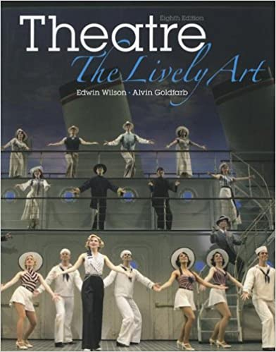 Amazon theatre the lively art 9780073514208 edwin wilson theatre the lively art 8th edition fandeluxe Images