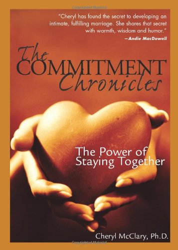 Download The Commitment Chronicles: The Power of Staying Together pdf