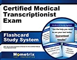 Certified Medical Transcriptionist Exam Flashcard Study System: CMT Test Practice Questions & Review for the Certified Medical Transcriptionist Exam (Cards)