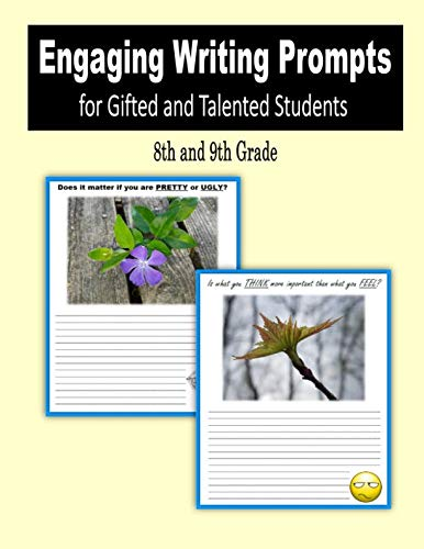 (Engaging Writing Prompts for Gifted and Talented Students (8th and 9th)