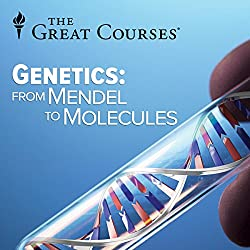 Genetics - From Mendel to Molecules