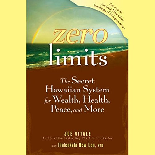 Zero Limits: The Secret Hawaiian System for Wealth, Health, Peace, and More Audiobook [Free Download by Trial] thumbnail