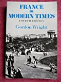 France in Modern Times, Wright, Gordon, 0393955826