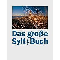 Das Große Sylt-Buch