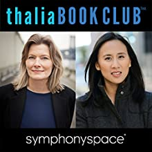 Thalia Book Club: Jennifer Egan Manhattan Beach, and Celeste Ng Little Fires Everywhere Speech by Jennifer Egan, Celeste Ng Narrated by Cindy Cheung, Susannah Rogers