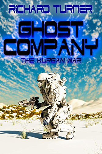Book: Ghost Company (The Kurgan War Book 5) by Richard Turner