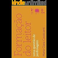 Formação do leitor: Uma questão de jardinagem (Coleção Mediações Livro 3)