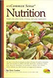 UnCommon Sense Nutrition, Chris Condon, 0976229501