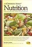 UnCommon Sense Nutrition, Chris Condon, 0976229501