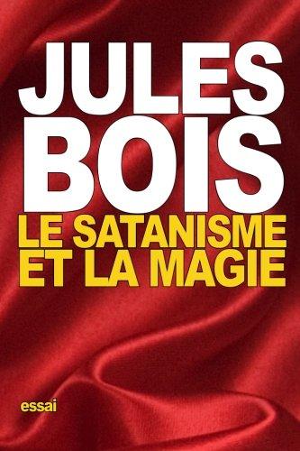 Le Satanisme Et La Magie French Edition